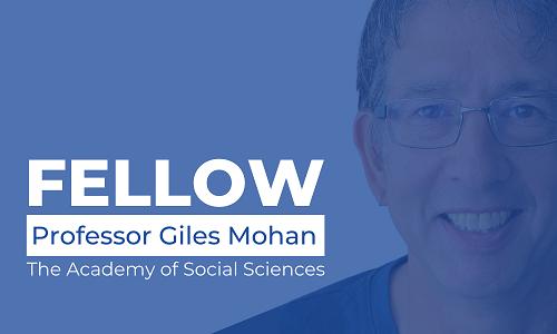 Professor Giles Mohan - Fellow Academy of Social Sciences