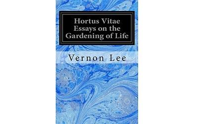 Image shows the front cover of the book Hortus Vitae: Essays on the Gardening of Life